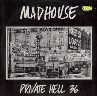 Gramofonska ploča Madhouse Private Hell 36 SOSM 1136, stanje ploče je 9/10