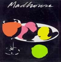Gramofonska ploča Madhouse Madhouse SOSLP 093, stanje ploče je 9/10