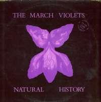 Gramofonska ploča March Violets Natural History VRB 25, stanje ploče je 8/10