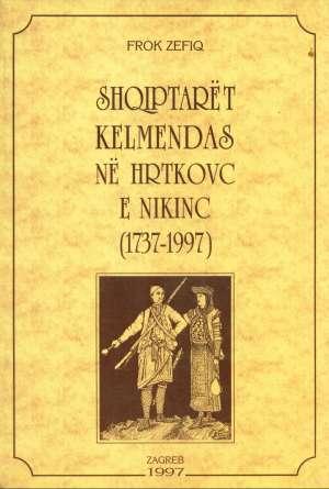 Albanci klemetinci u hrtkovcima i nikincima Frok Zefiq-na Albanskom Jeziku meki uvez
