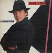 Gramofonska ploča Paul Anka Walk A Fine Line CBS 25259, stanje ploče je 10/10