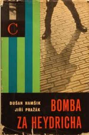 Bomba za Heydricha Dušan Hamšik, Jiri Pražak tvrdi uvez