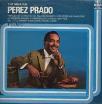 Gramofonska ploča Perez Prado The Fabulous LSRCA 70832, stanje ploče je 10/10