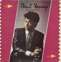Gramofonska ploča Paul Young No Parlez CBS 25521, stanje ploče je 10/10