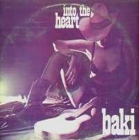 Gramofonska ploča Baki Into The Heart 2122774, stanje ploče je 10/10