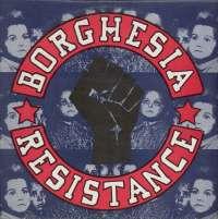 Gramofonska ploča Borghesia Resistance LP-6-1 2 02310 3, stanje ploče je 10/10