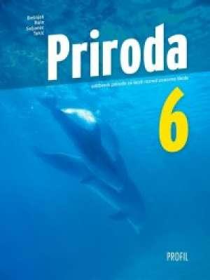PRIRODA 6 - udžbenik za 6. razred - Vesnica Bošnjak, Ruža Bule, Vlasta Seljanec, Jadranka Tokić