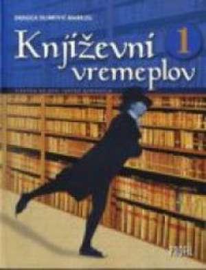 KNJIŽEVNI VREMEPLOV 1 : čitanka za 1. razred gimnazije autora Dragica Dujmović-Markusi