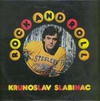 Krunoslav Kićo Slabinac - Rock And Roll - LSY 66131