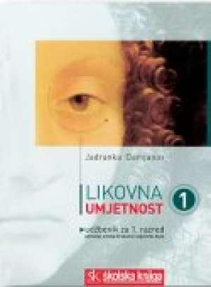 Jadranka Damjanov - LIKOVNA UMJETNOST 1 : udžbenik za 1. razred gimnazija i umjetničkih škola