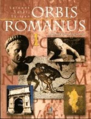 ORBIS ROMANUS 1 : udžbenik za početno učenje latinskog jezika u osnovnoj školi i gimnaziji - Damir Salopek, Zlatko Šešelj, Dubravko Škiljan