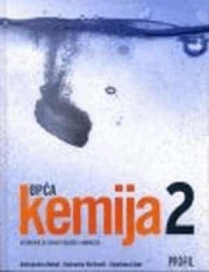 OPĆA KEMIJA 2 : udžbenik kemije za drugi razred gimnazije (sadržaj isti novom izdanju) - Aleksandra Habuš, Dubravka Stričević, Snježana Liber