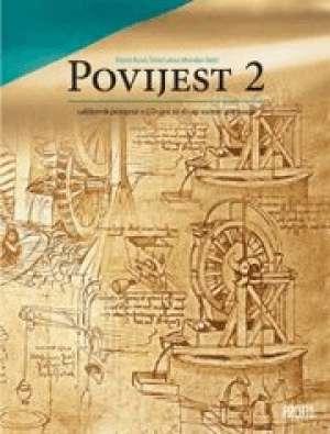 Damir Bulat, Šime Labor, Miroslav Šašić - POVIJEST 2 : udžbenik povijesti za drugi razred gimnazije