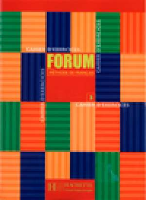Jean-Thierry Lebougnec, Marie-José Lopes, Robert Menand, Martine Vidal - Forum 3 cahier: radna bilježnica iz francuskog jezika za 3. i 4. razred dvojezične gimnazije i 3. i 4. razred gimnazija, 1. s