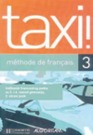 Anne-Marie Johnson, Robert Menand - TAXI! 3 : MÉTHODE DE FRANÇAIS : udžbenik francuskog jezika za 3. i 4. razred gimnazija : 2. strani jezik