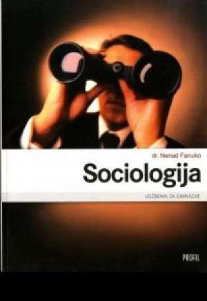 SOCIOLOGIJA : udžbenik za 3. razred gimnazije (Kopiraj) - Nenad Fanuko