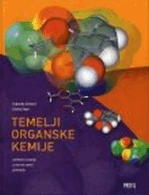 TEMELJI ORGANSKE KEMIJE : udžbenik za 4. razred gimnazije - Blanka Sever, Dubravka Stričević