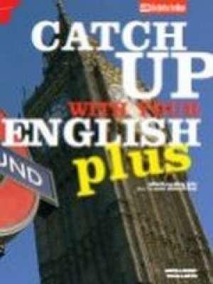 Martina Horvat, Evelina Mišćin - CATCH UP WITH YOUR ENGLISH PLUS : udžbenik engleskog jezika za 1. i 2. razred strukovnih škola : 6. i 7. godina učenja