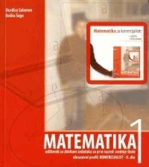Đurđica Salamon, Boško Šego - MATEMATIKA 1 : udžbenik sa zbirkom zadataka za prvi razred srednje škole - zanimanje KOMERCIJALIST, : II. dio