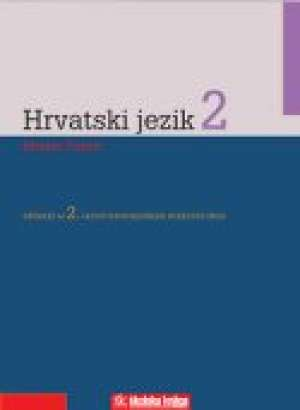 HRVATSKI JEZIK  2  : udžbenik za 2. razred ČETVEROGODIŠNJIH  strukovnih škola autora Marina Čubrić