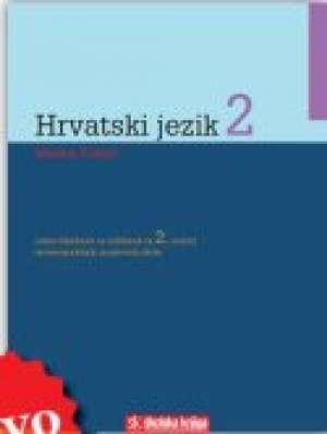 hrvatski jezik   2 : radna bilježnica za 2. razred  ČETVEROGODIŠNJIH  strukovnih škola autora Marina Čubrić