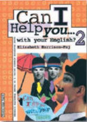 Elizabeth Harrison-Paj - CAN I HELP YOU…WITH YOUR ENGLISH? 2 : udžbenik za 2. razred strukovnih škola : 7. godina učenja