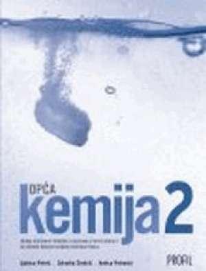 opća KEMIJA 2 : ZBIRKA riješenih primjera i zadataka iz opće kemije za učenike drugih razreda srednjih škola autora Zdravka Cindrić, Antica Petreski, Ljubica Petrić