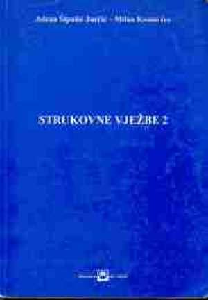 STRUKOVNE VJEŽBE 2 : udžbenik - Milan Komorčec, Jelena Šipušić Jurčić