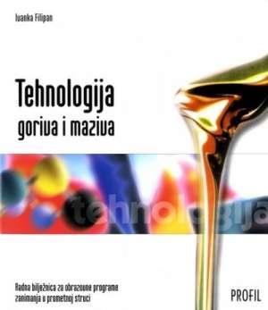 tehnologija goriva i maziva : radna bilježnica za 2. razred škola za cestovni promet autora Ivanka Filipan