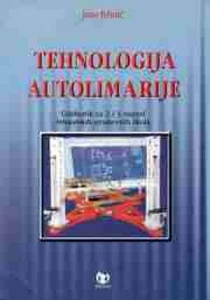 Jozo Jelinić - TEHNOLOGIJA AUTOLIMARIJE : udžbenik za 2. i 3. razred STROJARSKIH strukovnih škola