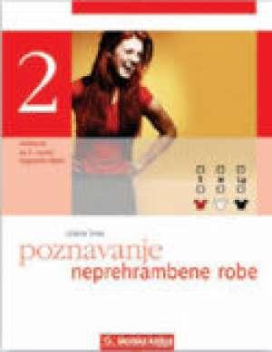 Ljiljana Tanay - POZNAVANJE NEPREHRAMBENE ROBE : udžbenik za 2. razred srednje TRGOVAČKE škole
