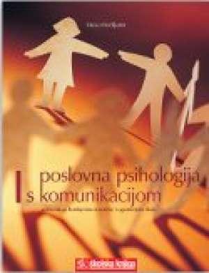 Maša Močiljanin - POSLOVNA PSIHOLOGIJA S KOMUNIKACIJOM : udžbenik za 2. razred UGOSTITELJSKIH i TURISTIČKIH škola, zanimanja HOTELIJERSKO - TUR (Kopiraj)