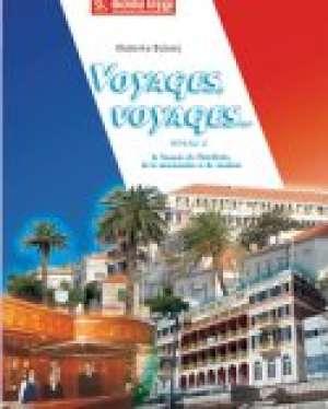 VOYAGES, VOYAGES...2 : udžbenik francuskog jezika za hotelijersko-ugostiteljske i ugostiteljsko-turističke škole - Blaženka Bubanj
