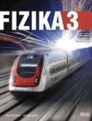 FIZIKA 3 : udžbenik fizike za treći razred strukovnih škola s TROGODIŠNJIM  programom fizike autora Damir Pavlović, Marinko Srdelić