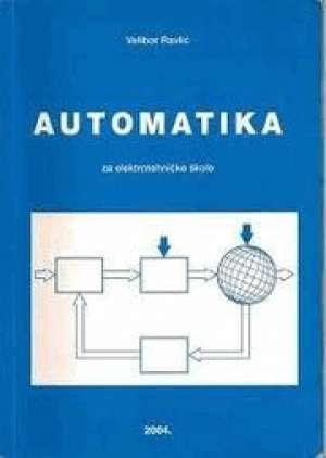 Velibor Ravlić - AUTOMATIKA : udžbenik za ELEKTROTEHNIČKE škole