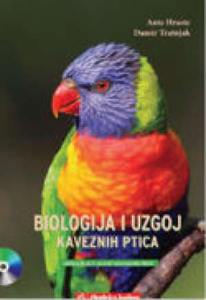 BIOLOGIJA I UZGOJ KAVEZNIH PTICA : udžbenik za 3. razred srednjih VETERINARSKIH škola - Ante Hraste, Damir Tratnjak