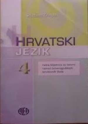 hrvatski  jezik 4 : radna bilježnica uz udžbenik za 4. razred  ČETVEROGODIŠNJIH strukovnih škola autora Snježana Zrinjan