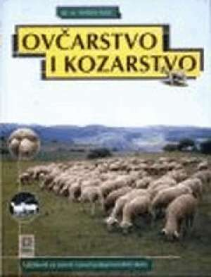 Velimir Sušić - OVČARSTVO I KOZARSTVO : udžbenik za 4. razred poljoprivrednih škola