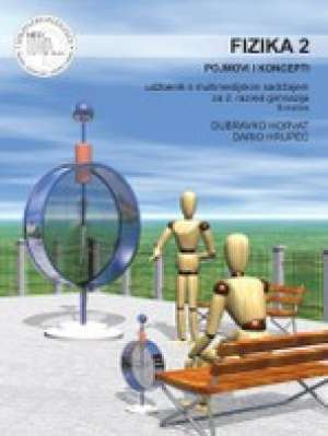 FIZIKA 2, POJMOVI I KONCEPTI : udžbenik za 2. razred gimnazija (B - inačica) - Dubravko Horvat, Dario Hrupec
