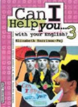 can i help you...with your english? 3 : radna bilježnica iz engleskog jezika za 3. razred srednje strukovne škole : 8. godina autora elizabeth harrison pay