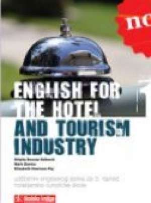 Brigita Bosnar Valković, Marc Davies, Elizabeth Harrison Paj - ENGLISH FOR THE HOTEL AND TOURISM INDUSTRY 01 -;udžbenik engleskog jezika s cd-om za 3. razred hotelijersko-turistički