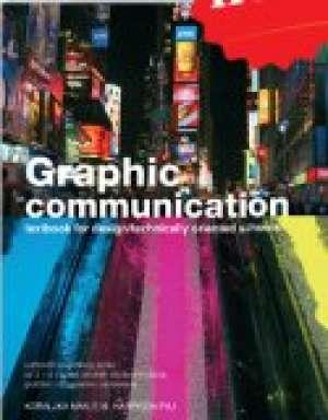 graphic communication: radna bilježnica za 3. i 4. razred srednjih strukovnih škola, 8. i 9. godina učenja, grafičko i dizajn autora elizabeth harrison- paj, koraljka mak