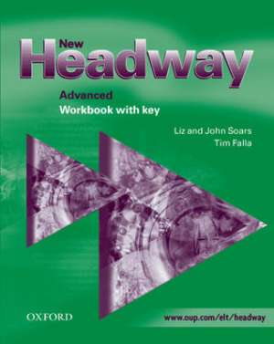 new headway  advanced: radna bilježnica engleskog jezika za 4. razred jezične gimnazije, 1. strani jezik autora john soars, liz soars