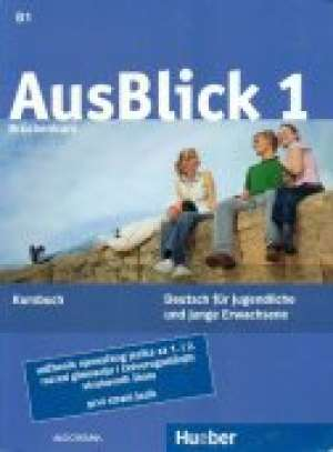 Anni Fischer-Mitziviris, Sylvia Janke-Papanikolaou - AUSBLICK 1, BRÜCKENKURS : udžbenik njemačkog jezika za 1. i 2. razred četverogodišnjih strukovnih škola, 1. strani jezik