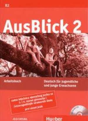 ausblick 2,radna bilježnica njemačkog jezika za 3 i 4.razred četverogodišnjih strukovnih škola,prvi strani jezik autora Anni Fischer-Mitziviris