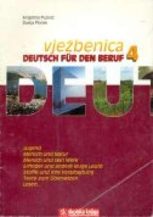 deutsch fur den beruf 4 radna bilježnica njemačkog jezika za 4.razred strukovnih škola ,9 godina učenja autora Dunja Ptiček, Angelina Puović