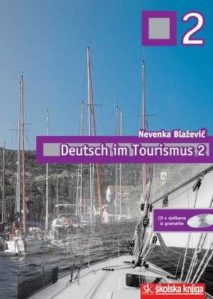 Nevenka Blažević - DEUTSCH IN TOURISMUS 2 udžbenik za 4.razred hoteljersko -turističkih škola,4 godina učenja