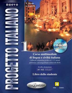NUOVO PROGETTO ITALIANO 1 : libro dello studente : udžbenik talijanskog jezika za 1. i 2. razred četverogodišnje strukovne škole autora S. Magnelli, T. Marin