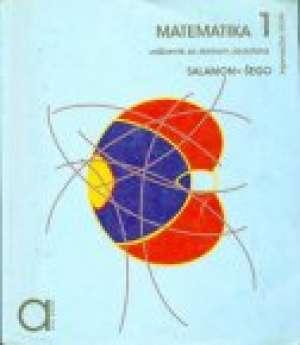 Đurđica Salamon, Boško Šego - MATEMATIKA  1 : udžbenik sa zbirkom zadataka za prvi razred TRGOVAČKE škole