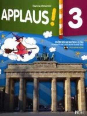 APPLAUS! 3 : udžbenik njemačkog jezika sa zvučnim CD-om za 3. razred osnovne škole : III. godina učenja - Danica Ušćumlić